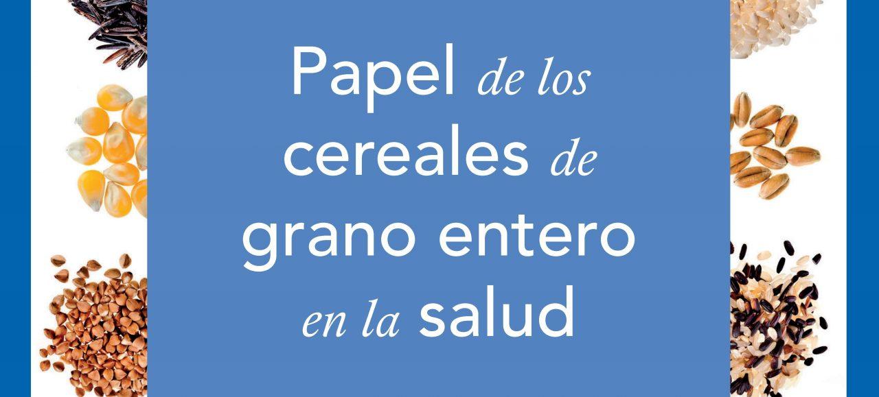 """Hoy lanzamos el informe científico-técnico """"Papel de los cereales de grano entero en la salud"""""""